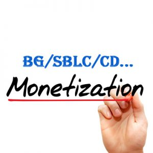 Monetization BG, SBLC, CD